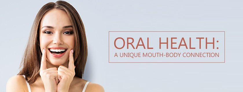 Oral Health: A Unique Mouth-Body Connection